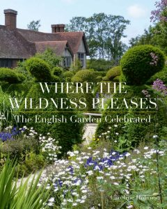 Caroline Holmes Where the Wildness Pleases